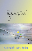 Regeneration! A Journal of Creative Writing